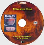 ALTERNATIVE THREE: Cosmic Black Operations of The Illuminati [DVD - 4h 40m]